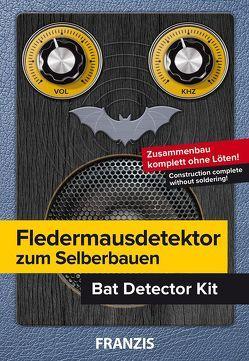 Fledermausdetektor zum Selberbauen (D/Engl) von Kainka,  Burkhard