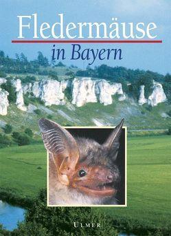 Fledermäuse in Bayern von Meschede,  Angelika, Rudolph,  Bernd U