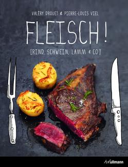 Fleisch! von Drouet,  Valéry, Viel,  Pierre-Louis