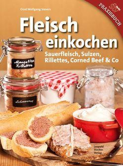 Fleisch einkochen von Sievers,  Gerd Wolfgang