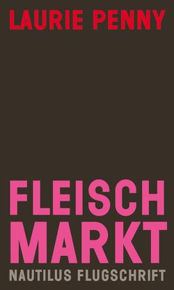Fleischmarkt von Penny,  Laurie, Somm,  Susanne von