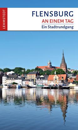 Flensburg an einem Tag von Stiasny,  Tomke
