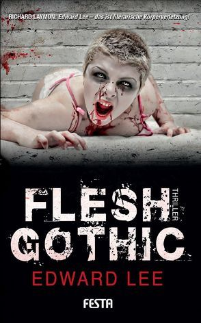 Flesh Gothic von Lee,  Edward