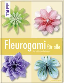 Fleurogami für alle von Täubner,  Armin