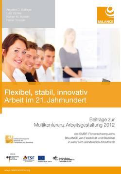 Flexibel, stabil, innovativ von Bullinger,  Angelika C., Eichler,  Lutz, Möslein,  Kathrin M., Trinczek,  Rainer