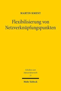 Flexibilisierung von Netzverknüpfungspunkten von Kment,  Martin