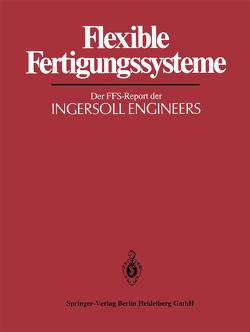 Flexible Fertigungssysteme von Warnecke,  H.-J.