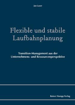 Flexible und stabile Laufbahnplanung von Laser,  Jan