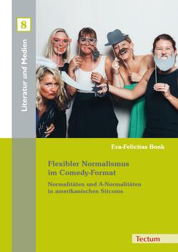 Flexibler Normalismus im Comedy-Format von Bonk,  Eva-Felicitas, Grimm,  Gunter E., Parr,  Rolf, Wehdeking,  Volker