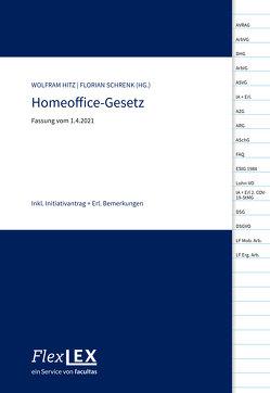 FlexLex Homeoffice-Gesetz von Hitz,  Wolfram, Schrenk,  Florian