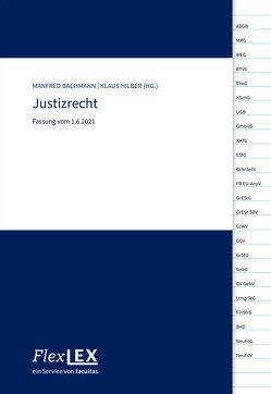 FlexLex Justizrecht von Bachmann,  Manfred, Hilber,  Klaus