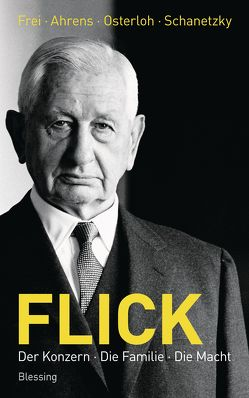 Flick von Ahrens,  Ralf, Frei,  Norbert, Osterloh,  Jörg, Schanetzky,  Tim