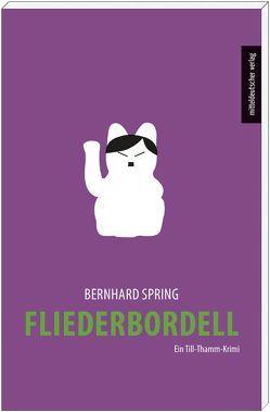 Fliederbordell von Spring,  Bernhard