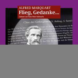 Flieg, Gedanke… von Marquart,  Alfred