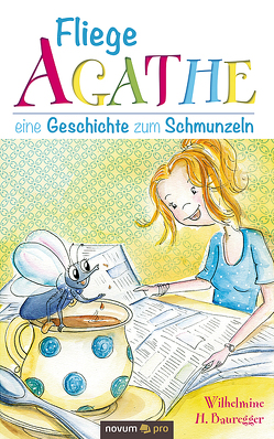 Fliege Agathe von Bauregger,  Wilhelmine