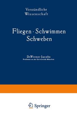 Fliegen · Schwimmen Schweben von Jacobs,  Werner