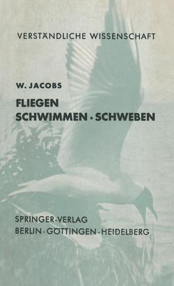 Fliegen · Schwimmen Schweben von Jacobs,  W.