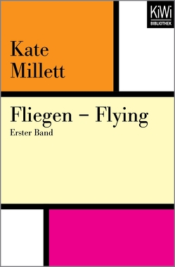 Fliegen – Flying von Fischer,  Erica, Millett,  Kate