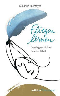 Fliegen lernen von Niemeyer,  Susanne