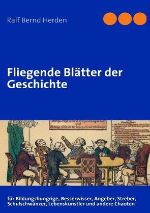 Fliegende Blätter der Geschichte von Herden,  Ralf Bernd