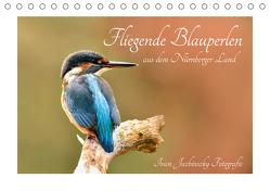 Fliegende Blauperlen aus dem Nürnberger Land (Tischkalender 2020 DIN A5 quer) von Jazbinszky,  Ivan