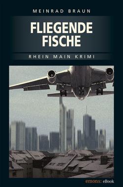 Fliegende Fische von Braun,  Meinrad
