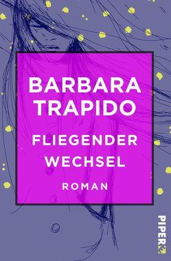 Fliegender Wechsel von Strätling,  Uda, Trapido,  Barbara