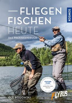 Fliegenfischen heute von Flyrus,  X