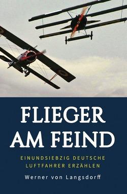 Flieger am Feind von Langsdorff,  Werner von