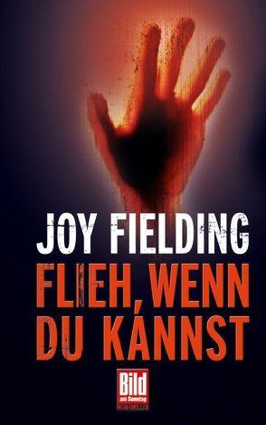 Flieh, wenn Du kannst von Fielding,  Joy