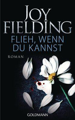 Flieh, wenn du kannst von Fielding,  Joy, Sandberg-Ciletti,  Mechtild
