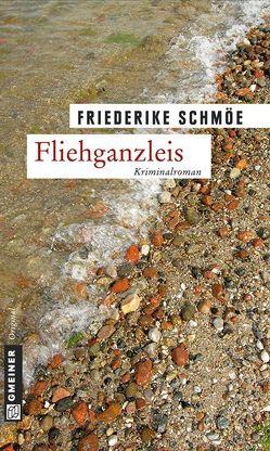 Fliehganzleis von Schmöe,  Friederike