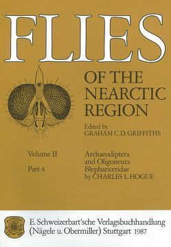 Flies of the Nearctic Region / Archaeodiptera and Oligoneura / Blephariceridae von Griffiths,  Graham C, Hogue,  Charles L