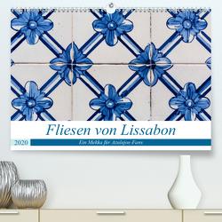 Fliesen von Lissabon (Premium, hochwertiger DIN A2 Wandkalender 2020, Kunstdruck in Hochglanz) von Rost,  Sebastian