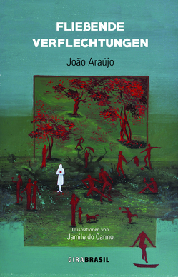 Fließende Verflechtungen von Araújo,  João, do Carmo,  Jamile, Mönch-Pingel,  Britta