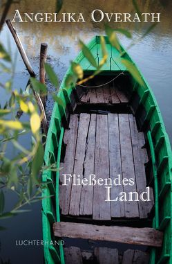 Fließendes Land von Overath,  Angelika