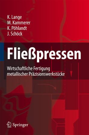 Fließpressen von Kammerer,  Manfred, Lange,  Kurt, Pöhlandt,  Klaus, Schöck,  Joachim