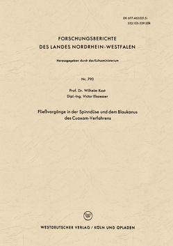 Fließvorgänge in der Spinndüse und dem Blaukonus des Cuoxam-Verfahrens von KAST,  Wilhelm