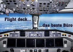 Flight deck – das beste Büro (Wandkalender 2019 DIN A2 quer) von D.,  Andy