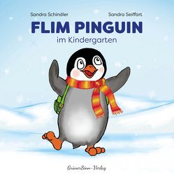 Flim Pinguin im Kindergarten von Sandra,  Seiffart, Schindler,  Sandra