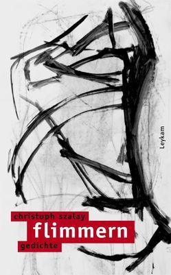 flimmern von Szalay,  Christoph