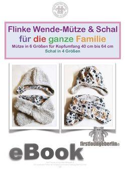 Flinke Wende-Mütze und Schal Schnittmuster für die ganze Familie von firstloungeberlin von Schille,  Ina
