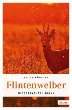 Flintenweiber von Bürster,  Helga