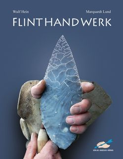 FLINTHANDWERK von Hein,  Wulf, Lund,  Marquardt
