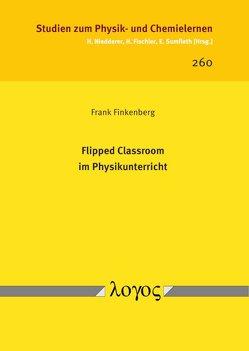 Flipped Classroom im Physikunterricht von Finkenberg,  Frank