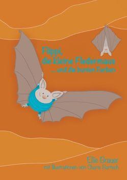 Flippi, die kleine Fledermaus von Brauer,  Ellie