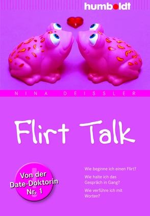 Flirt Talk von Deißler,  Nina