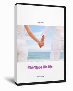 Flirt-Tipps für Sie von Huth,  Olaf