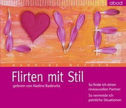 Flirten mit Stil von Badewitz,  Nadine, Meyden,  Nandine