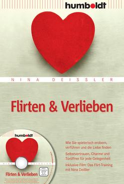 Flirten & Verlieben von Deißler,  Nina